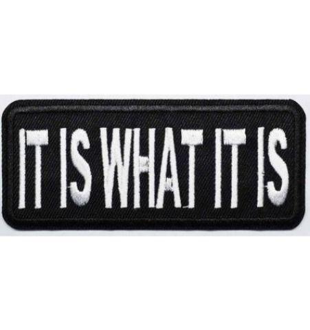 Parche It Is What It Is