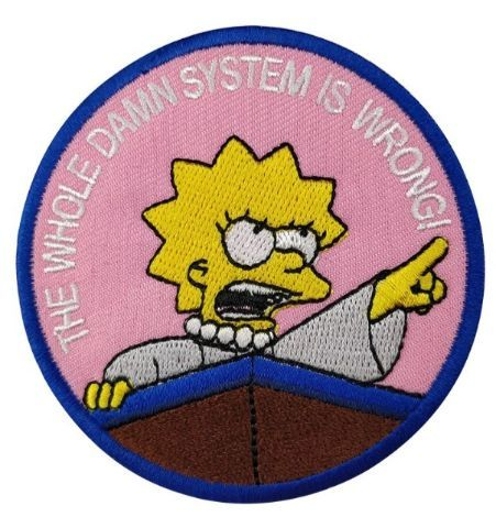 Parche Lisa: The Whole Damn System Is Wrong!