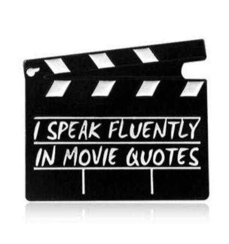 Pin I Speak fluently movie quotes
