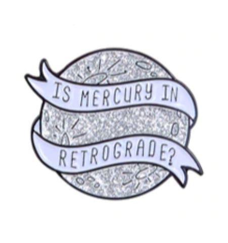 Pin Is Mercury in Retrograde?