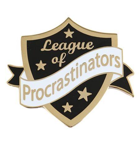Pin League of Procrastinators