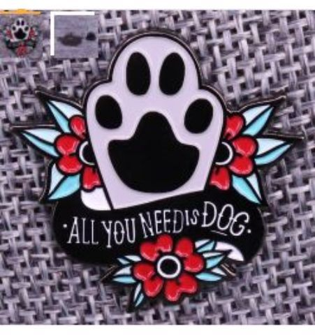 Pin All you need is dog