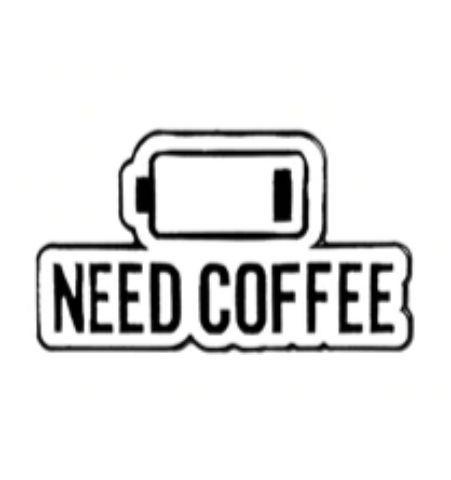 Pin Need Coffee